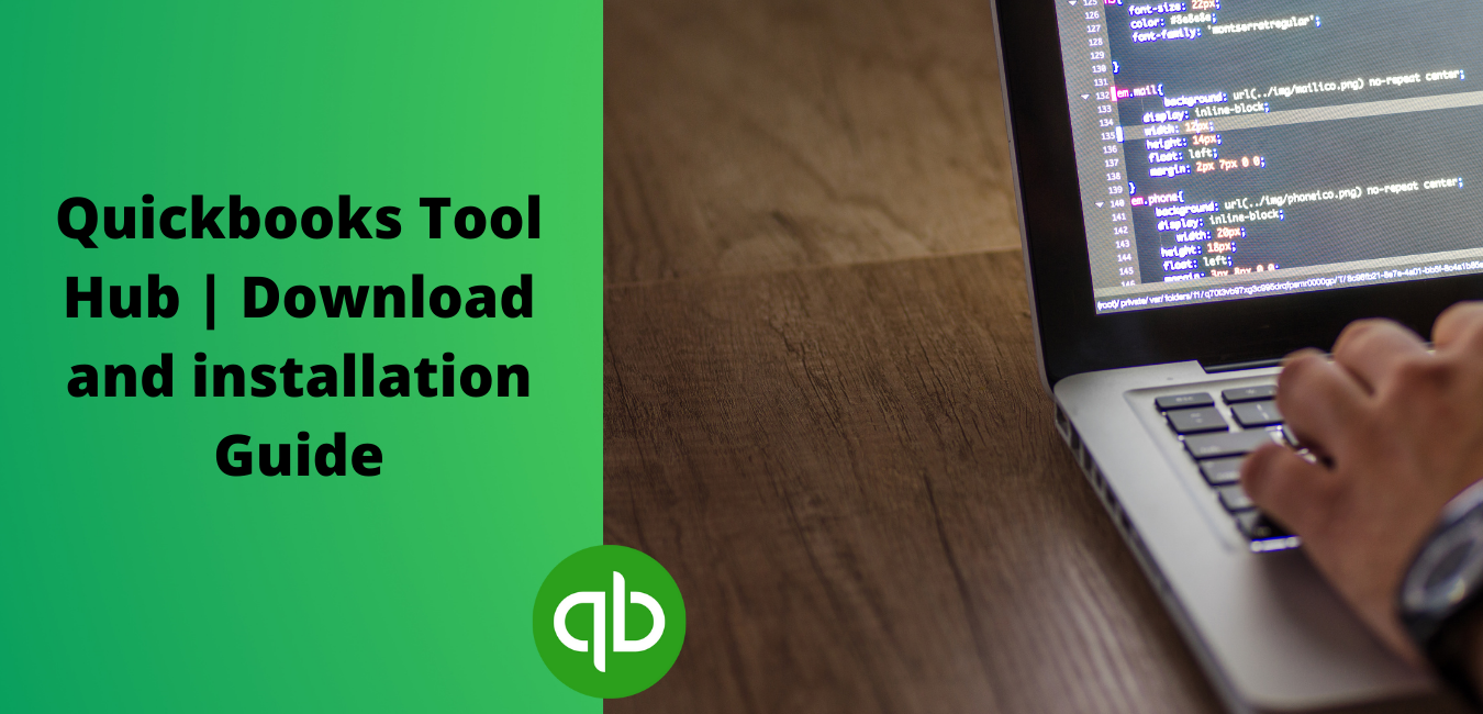 Quickbooks Tool Hub Download and installation Guide
